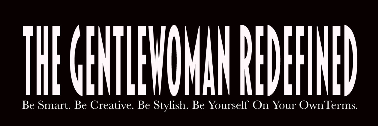 the gentlewoman redefined